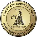 Clerk of the Courts - Miami-Dade County, Florida